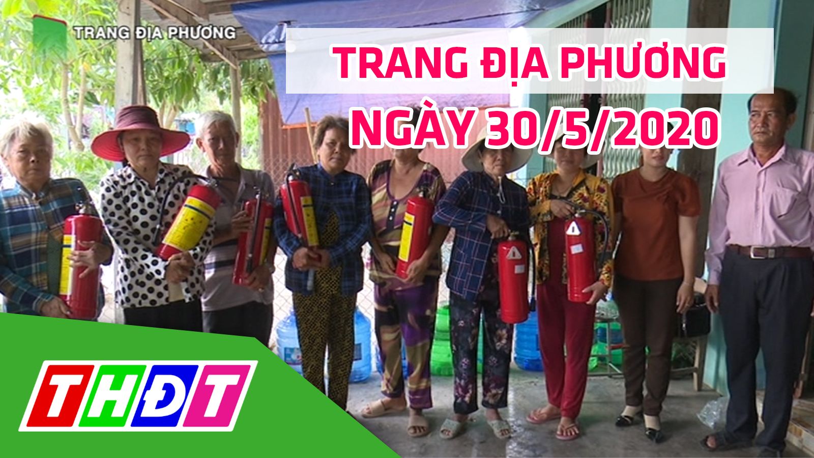 Trang tin địa phương - Thứ bảy, 30/5/2020 - Huyện Tân Hồng