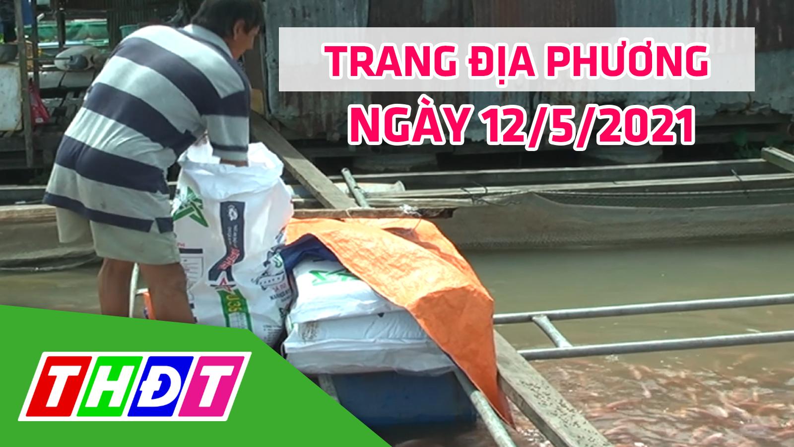 Trang địa phương - Thứ Tư, 12/5/2021: Huyện Cao Lãnh ra mắt tổ hợp tác sản xuất cá điêu hồng an toàn