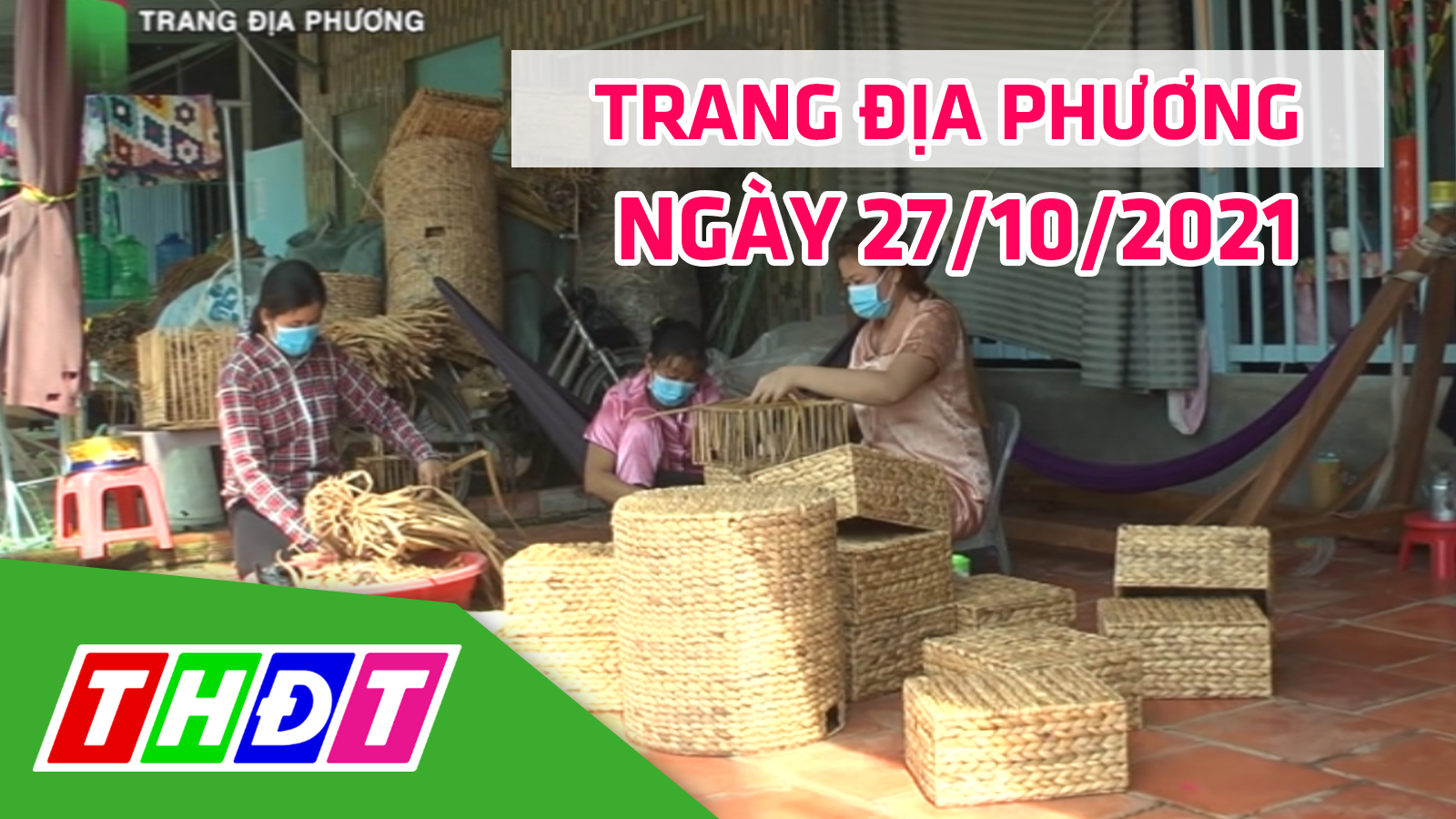 Trang địa phương - Thứ Tư, 27/10/2021 - H.Cao Lãnh