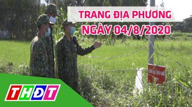 Trang địa phương - Thứ Ba, 04/8/2020 - H.Hồng Ngự