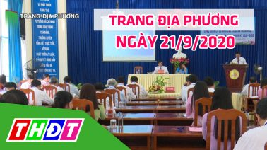 Trang tin địa phương - Thứ hai, 21/9/2020 - Thành phố Cao Lãnh