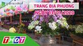 Trang địa phương - Thứ Bảy, 18/01/2020 - Thị xã Hồng Ngự