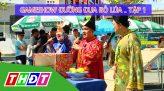 Gameshow Đường đua bồ lúa Tập 8 - Thanh Bình (Đồng Tháp)