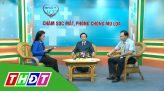 Nhịp cầu Y tế - 18/3/2021 - Chăm sóc răng miệng đúng cách