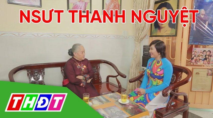 Sân khấu Cuộc đời: NSƯT Thanh Nguyệt