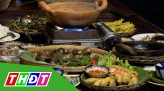 Ẩm thực đất sen hồng - 13/9/2021: Thưởng thức ẩm thực đất sen hồng cùng Hoàng Kim Yên